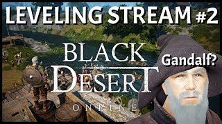 Black Desert Online SEA: Leveling Stream #2 | I