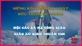 GX. Bình Thuận – Lễ Sinh Nhật Đức Maria, Ra Mắt Hội Các Bà Mẹ Công Giáo