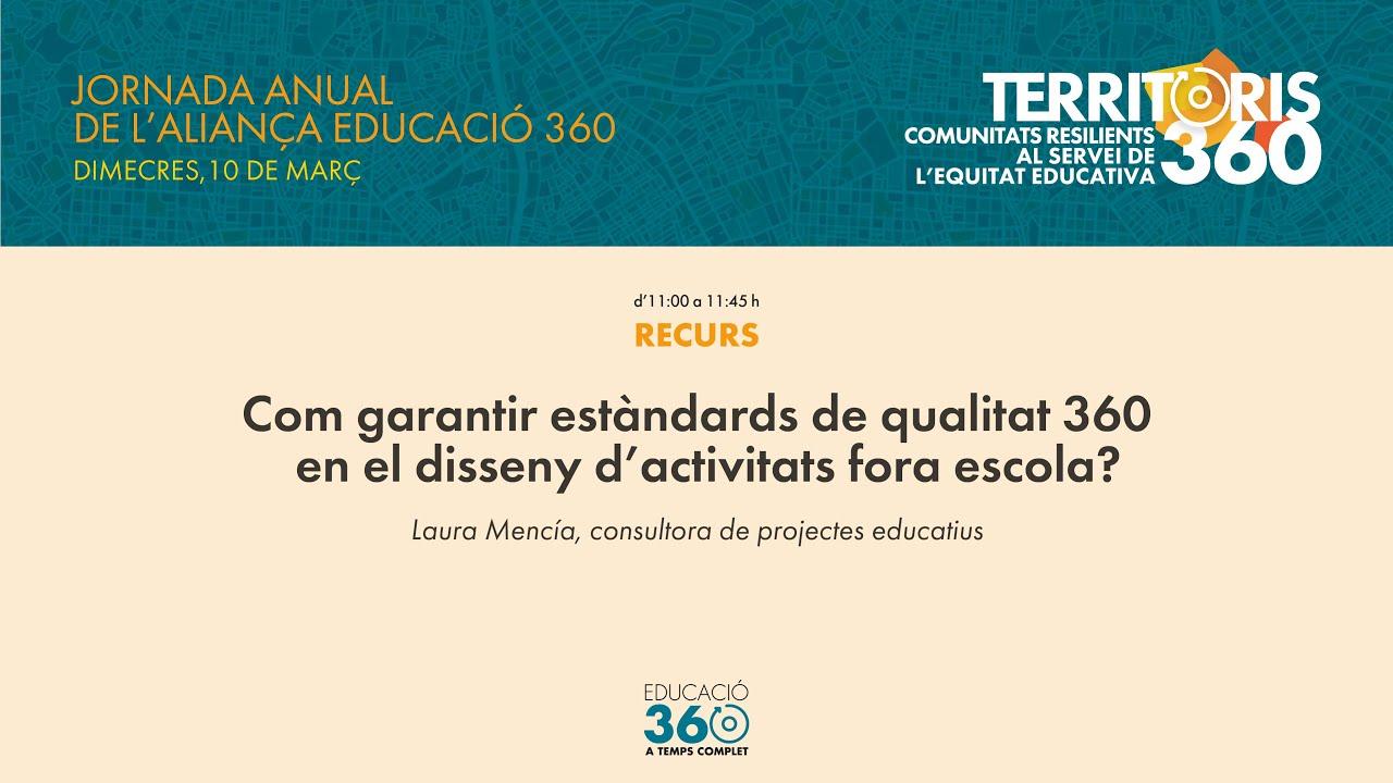 Com garantir estàndards de qualitat 360 en el disseny d'activitats fora escola?