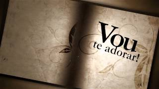 Lyric Video Raquel Mello - Vou Te Adorar