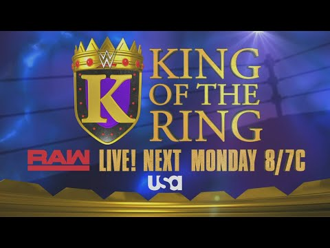 WWE King of the Ring returns next Monday on Raw