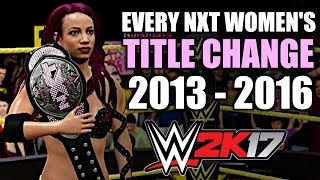 WWE 2K17: Every NXT Women's Title Change (2013 - 2016)
