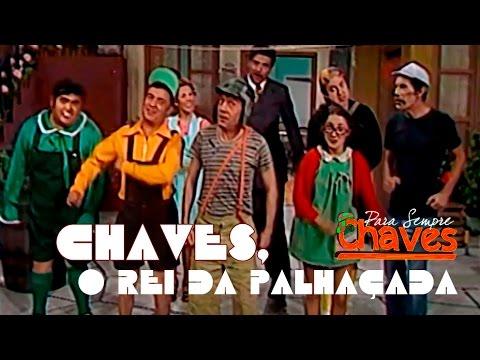 Música Chaves, o Rei da Palhaçada