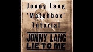 Jonny Lang - 'Matchbox' Tutorial 기타레슨