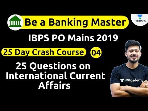 11:00 AM - IBPS PO 2019 (Mains) | GA by Kush Sir | 25 Days Crash Course | International CA (Day#4)