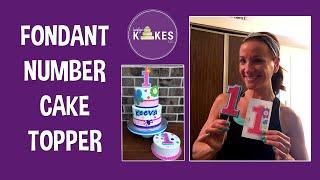 How To Make A Fondant Number Cake Topper | Karolyns Kakes