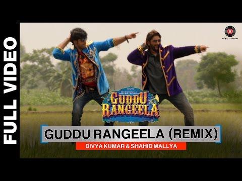 Guddu Rangeela - Remix