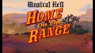 Home on the Range: Musical Hell Review #40