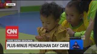 Plus-Minus Pengasuhan Day Care