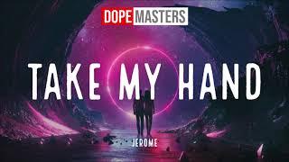 Musik-Video-Miniaturansicht zu Take My Hand Songtext von Jerome