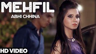 Mehfil  Abhi Chhina