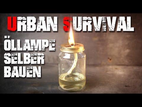 Öllampe selber bauen - Urban Survival Überleben - Deutschland (deutsch/german)