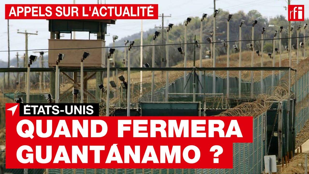 États-Unis : quand fermera Guantánamo ? • RFI