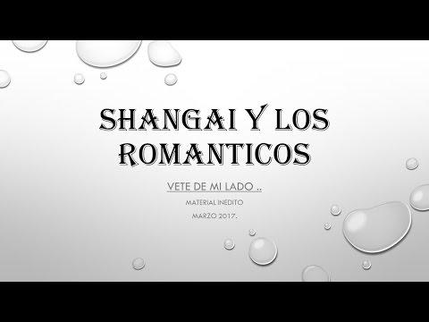 VETE DE MI LADO Shangai y Los Romnticos
