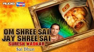 Sai Baba Bhajan - Om Shree Sai Jay Shree Sai By Suresh Wadkar