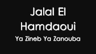 اغاني طرب MP3 Jalal El Hamdaoui - Ya Zineb Ya Zanouba تحميل MP3