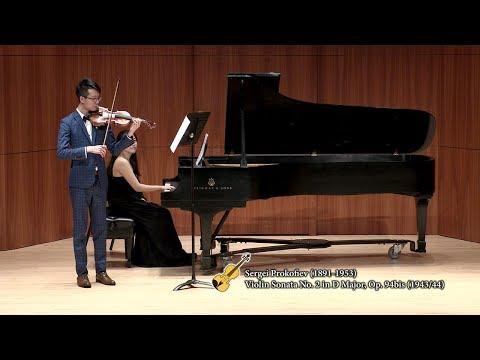 Ming-hang Tam - Prokofiev Violin Sonata No. 2 in D Major, Op. 94bis (1943/44)