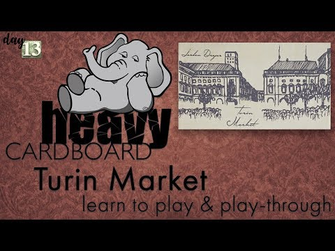 Turin Market 4p Play-through, Teaching, & Roundtable discussion by Heavy Cardboard