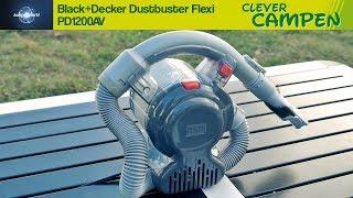 Black+Decker Dustbuster Flexi PD1200AV: Der perfekte Camping-Staubsauger? - Ausprobiert!