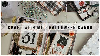 CRAFT WITH ME : HALLOWEEN CARDS