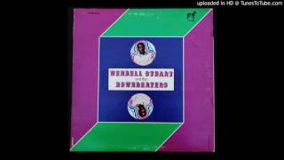Wendell Stuart & The Downbeaters - Always Something (There to Remind Me) - 1969 Group Soul
