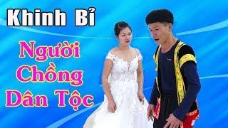 hai-tet-2019-dung-bao-gio-coi-thuong-nguoi-khac-tap-1-khinh-bi-nguoi-chong-dan-toc