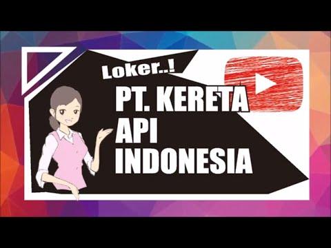 LOKER KONDEKTUR | PT KERETA API INDONESIA PERSERO TAHUN 2019 | Lowongan Kerja 2019