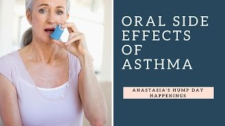 Oral Side Effects Of Asthma