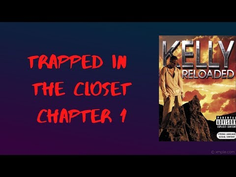 R.kelly - Trapped in the Closet Chapter 1 (Lyrics)