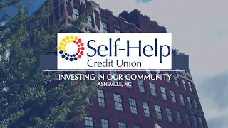 Investing in Our Community - Self-Help Credit Union in Western, NC