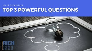 The Top 3 Powerful Questions To Qualify Sales Prospects Successfully - Sales Techniques