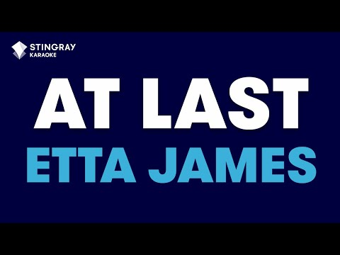 At Last In The Style Of Etta James Karaoke Video With Lyrics (no Lead Vocal) - TheKARAOKEChannel
