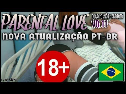NOVA ATUALIZAÇÃO DO JOGO PORNÔ EM PORTUGUÊS P/ ANDROID - Parental Love 0.11