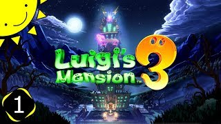 Let's Play Luigi's Mansion 3 | Part 1 - Haunted Hotel | Blind Gameplay Walkthrough