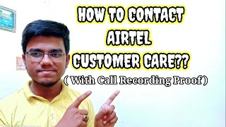 How To Contact Airtel Customer Care Successfully???