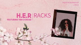 H.E.R Feat YBN Cordae   Racks (Lyrics)