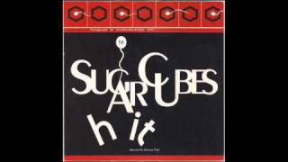 THE SUGARCUBES - Hit (Tony Humphries Sweet 'N Low Mix) 1991