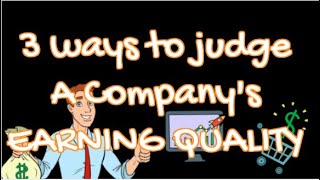 3 important ways to judge a company's EARNING QUALITY by looking at their INVENTORY