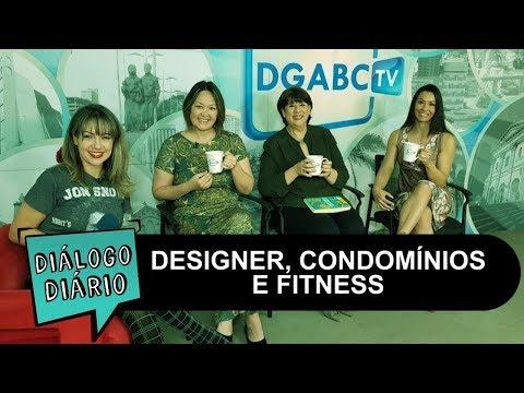 Musa fitness, designer de estampas e especialista em condomínios no Diálogo Diário