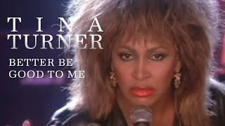 YouTube video E-card Official video of Tina Turner performing Better Be Good To Me from the album Private Dancer Buy It Here  Like Tina..
