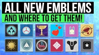 Destiny 2 | All Emblems & How to Get Them: Activity Rewards, Exclusive Emblems, Challenges & More!