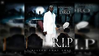 Young Dro - R.I.P. (I Killed That Shit) [FULL MIXTAPE + DOWNLOAD LINK] [2009]