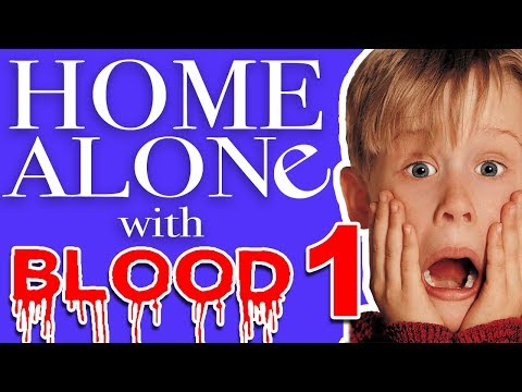 Home Alone (with blood)