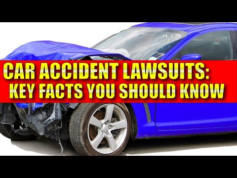 Personal Injury: Key facts you need to know about car accident lawsuits