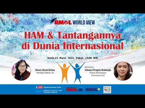 RMOL WORLD VIEW • HAM & Tantangannya di Dunia Internasional