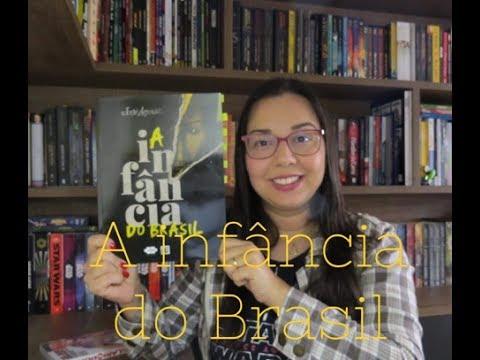 A infância do Brasil do José Aguiar | Editora Avec | Blog Leitura Mania