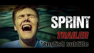 Sprint - Official Trailer (HD) Eng-sub