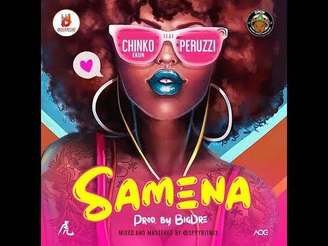 Chinko Ekun Samena Feat Peruzzi