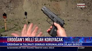 Erdoğan'ı Milli Silah Koruyacak