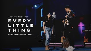 Every Little Thing - Hillsong Young & Free (Cover) by CLOUD & FIRE (4K)